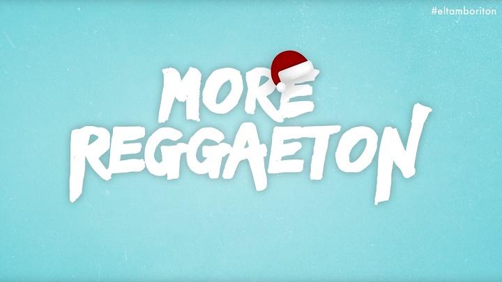more reggaeton