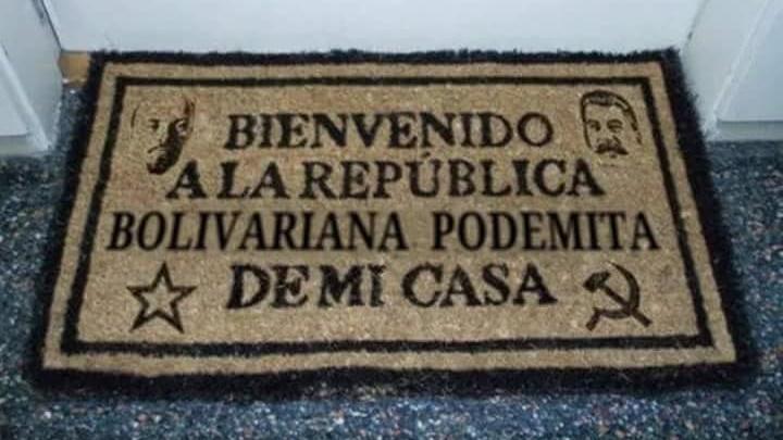 la republica bolivariana podemita de mi casa