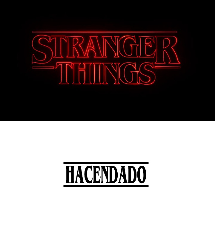 Stranger-Things-y-Hacendado